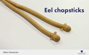 Naho Umemoto, Eel chopsticks